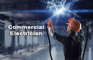 Commercial Electrician - electrical contractors