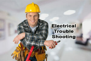 Electrical Trouble Shooting - electrician near me - Murrieta electrician